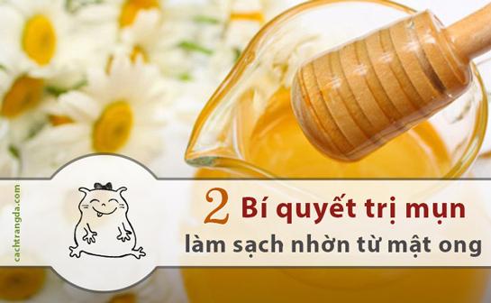 Bí quyết trị mụn, làm sạch nhờn cực đơn giản từ mật ong
